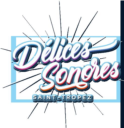 Délices Sonores - Saint-Tropez